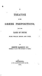 Cover of: A treatise on the Greek prepositions