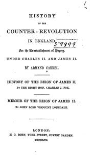 Cover of: History of the counter-revolution in England, for the re-establishment of popery, under Charles II. and James II