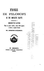 Cover of: Fiore di filosofi e di molti savi, attribuito a Brunetto Latini