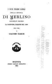 Cover of: I due primi libri della Istoria di Merlino