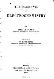 Cover of: The elements of electro-chemistry |
