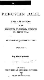 Cover of: Peruvian bark: A popular account of the introduction of chinchona cultivation into British India.