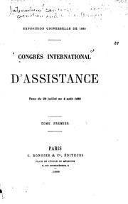 Cover of: Congrès international d'assistance tenu du 28 juillet au 4 août 1889
