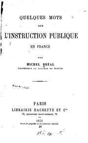 Cover of: Quelques mots sur l'instruction publique en France
