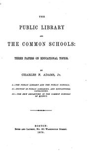 Cover of: The public library and the common schools: three papers on educational topics.