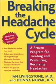 Cover of: Breaking the Headache Cycle: A Proven Program for Treating and Preventing Recurring Headaches