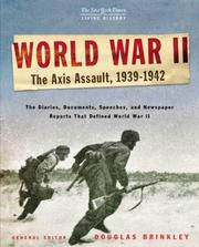 Cover of: The New York Times Living History: World War II: Volume 1: The Axis Assault, 1939-1942