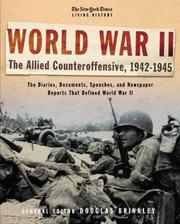 Cover of: The New York Times Living History: World War II, 1942-1945: The Allied Counteroffensive (The New York Times Living History)