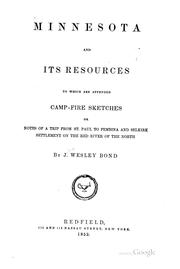 Cover of: Minnesota and its resources | J. Wesley Bond