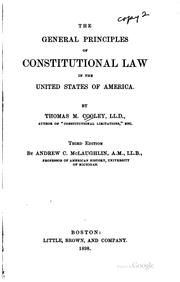 Cover of: The general principles of constitutional law in the United States of America | Thomas McIntyre Cooley