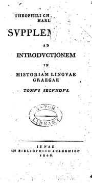 Cover of: Theophili Christophori Harles Supplementa ad Introductionem in historiam linguae Graecae