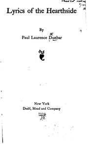 Lyrics of the hearthside by Paul Laurence Dunbar
