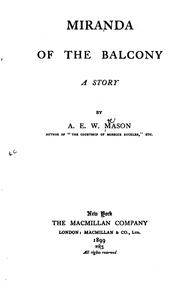 Cover of: Miranda of the balcony | A. E. W. Mason