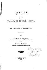 La Salle in the valley of the St. Joseph by Charles Henry Bartlett