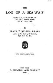 The log of a sea-waif by Frank Thomas Bullen