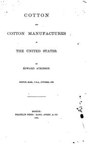 Cover of: Cotton and cotton manufactures in the United States
