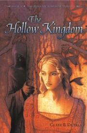 Cover of: The Hollow Kingdom | Clare B. Dunkle