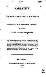 Cover of: Narrative of the proceedings of the judicatories of the Reformed Church in North America relative to the Reverend David Graham