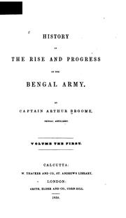 Cover of: History of the rise and progress of the Bengal army | Arthur Broome