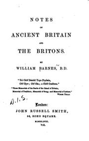Cover of: Notes on ancient Britain and the Britons
