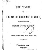 Cover of: The Statue of Liberty enlightening the world | Frédéric Auguste Bartholdi