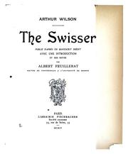 The Swisser by Wilson, Arthur