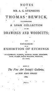 Cover of: Notes on Thomas Bewick, illustrating a loan collection of his drawings and woodcuts |