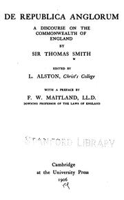 De republica Anglorum by Smith, Thomas Sir