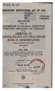 Cover of: Depository institutions act of 1979 | United States. Congress. House. Committee on Banking, Finance, and Urban Affairs. Subcommittee on Financial Institutions Supervision, Regulation and Insurance.