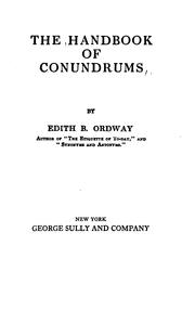 The handbook of conundrums by Edith B. Ordway