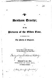 Cover of: Denham tracts, or, A few pictures of the olden time in connection with the north of England. | Michael Aislabie Denham