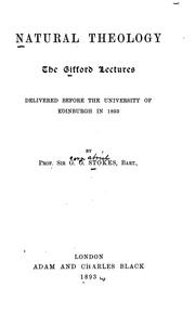 Cover of: Natural theology: The Gifford lectures, delivered before the University of Edinburgh in 1891