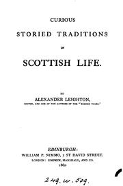 Cover of: Curious storied traditions of Scottish life