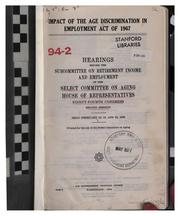 Cover of: Impact of the Age discrimination in employment act of 1967