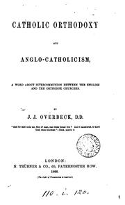Cover of: Catholic orthodoxy and Anglo-Catholicism | Julian Joseph Overbeck