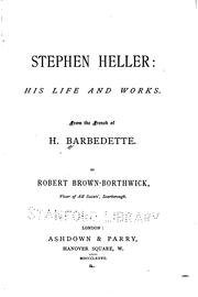 Cover of: Stephen Heller, sa vie et ses œuvres