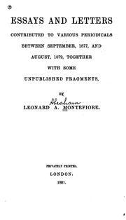 Cover of: Essays and letters contributed to various periodicals between September 1877 and August 1879, together with some unpublished fragments