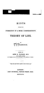 Cover of: Hints towards the formation of a more comprehensive theory of life