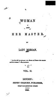Cover of: Woman and her master | Lady Morgan