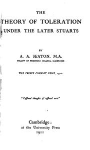 Cover of: The theory of toleration under the later Stuarts | Alexander Adam Seaton