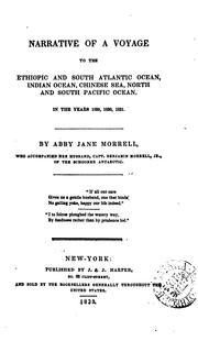 Cover of: Narrative of a voyage to the Ethiopic and South Atlantic Ocean, Indian Ocean, Chinese Sea, North and South Pacific Ocean