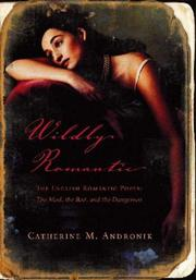 Cover of: Wildly Romantic: The English Romantic Poets | Catherine M. Andronik