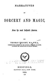 Cover of: Narratives of sorcery and magic, from the most authentic sources