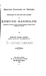 Cover of: Omitted chapters of history disclosed in the life and papers of Edmund Randolph