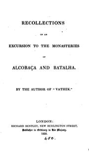 Cover of: Recollections of an excursion to the monasteries of Alcobaça and Batalha: With his original journal of 1794