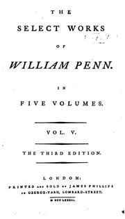 The select works of William Penn by William Penn