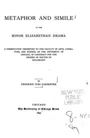 Metaphor and simile in the minor Elizabethan drama by Carpenter, Frederic Ives