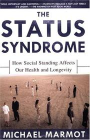 Cover of: The Status Syndrome