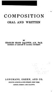 Cover of: Composition, oral and written. | Charles Sears Baldwin