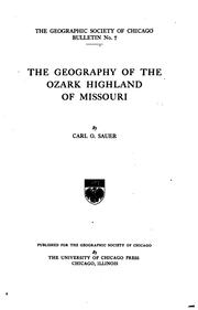 Cover of: The geography of the Ozark highland of Missouri